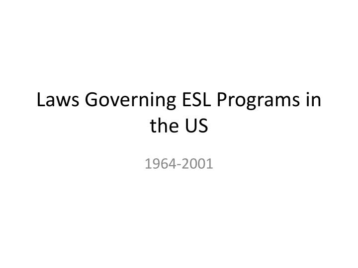 Laws governing esl programs in the us