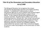 title vii of the elementary and secondary education act of 1968