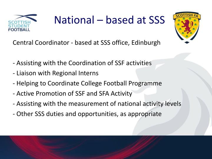 National – based at SSS