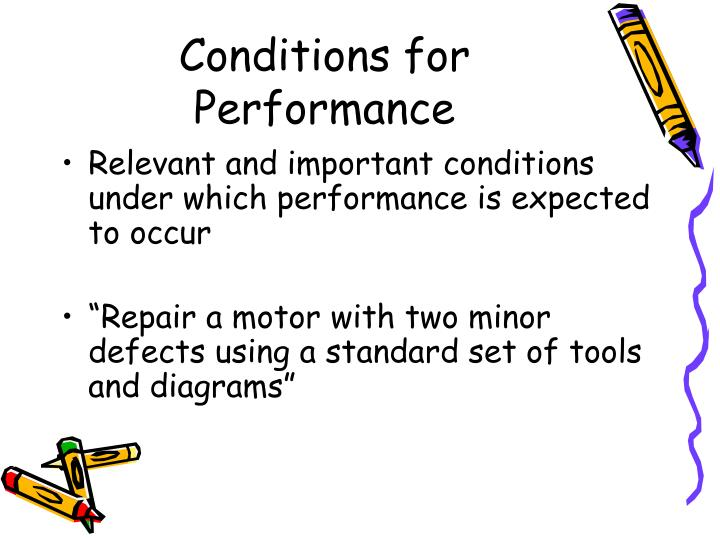 Conditions for Performance