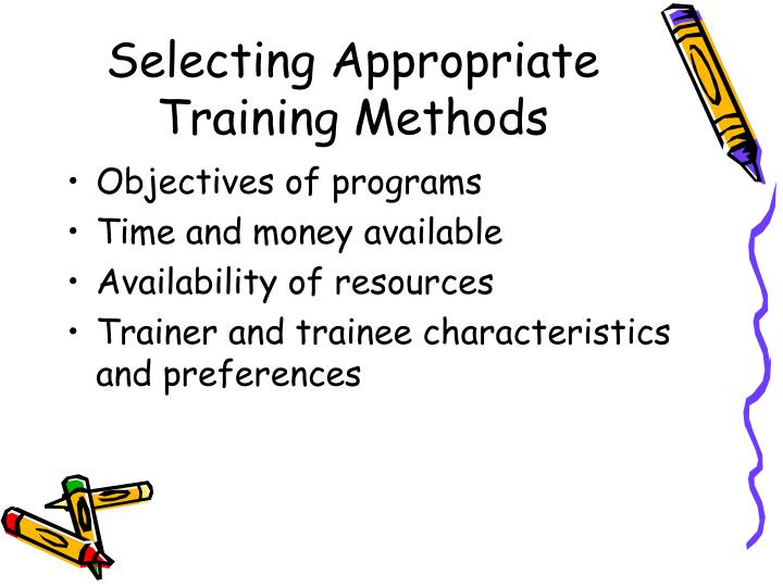 Selecting Appropriate Training Methods