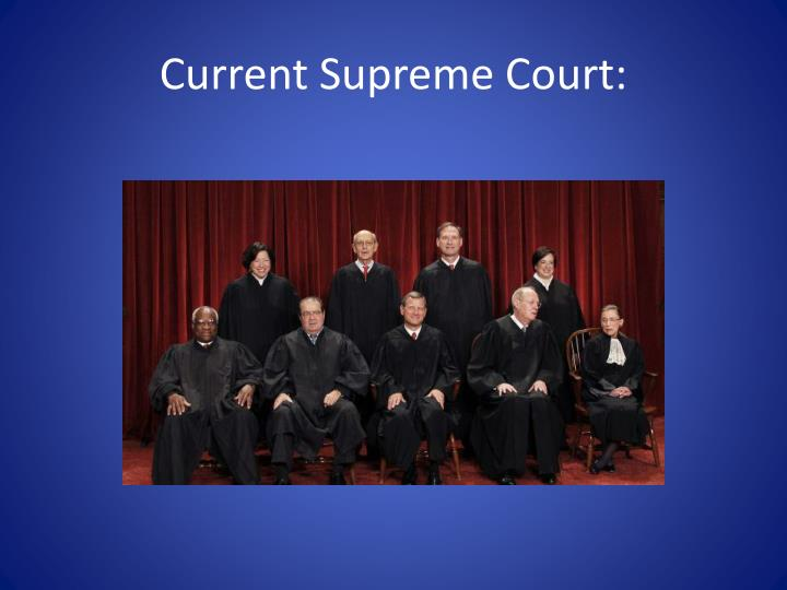 Current Supreme Court: