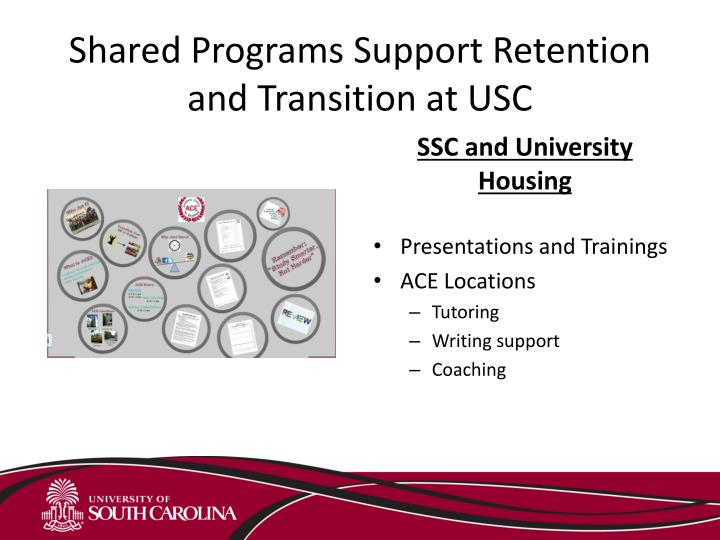 Shared Programs Support Retention and Transition at USC