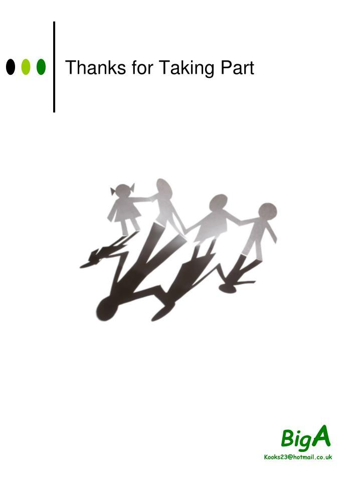 Thanks for Taking Part