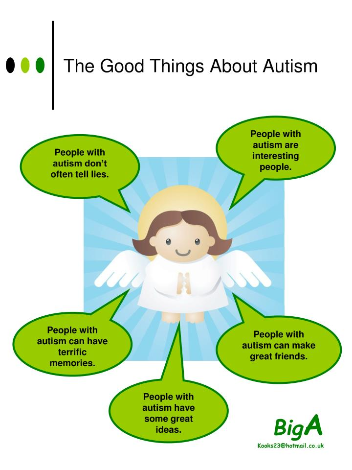 The Good Things About Autism