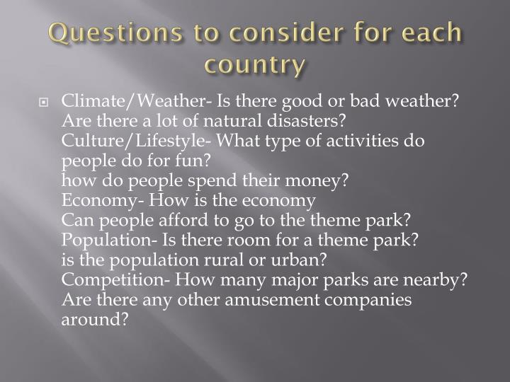Questions to consider for each country