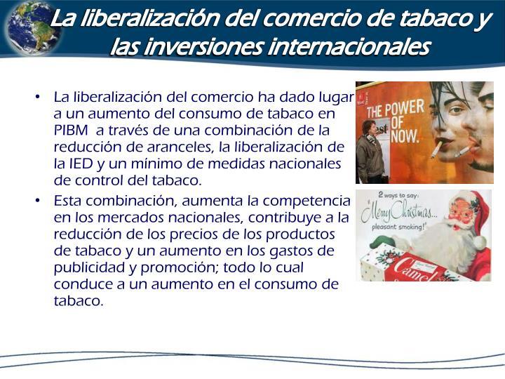 La liberalización del comercio de tabaco y las inversiones internacionales