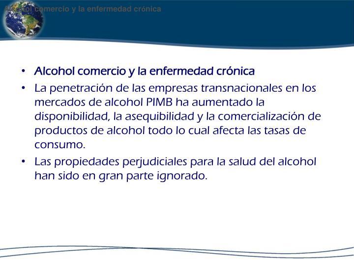 Alcohol comercio y la enfermedad cr