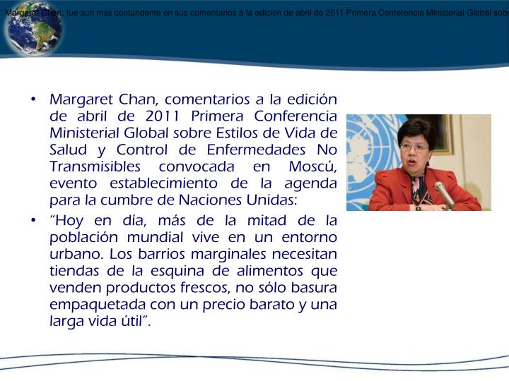 Margaret Chan, fue a