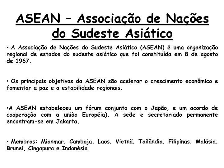 ASEAN – Associação de Nações do Sudeste Asiático