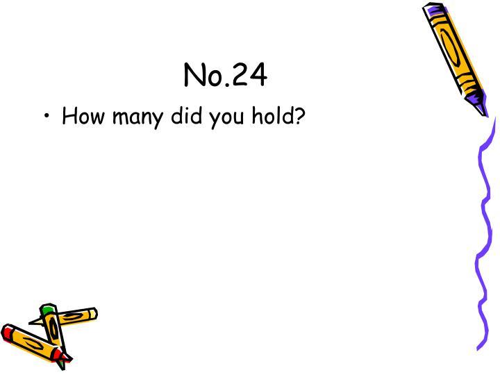 No.24