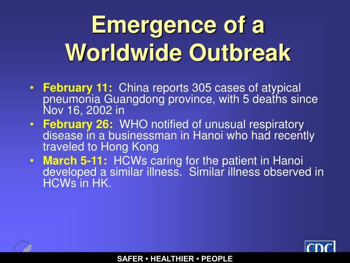 Emergence of a Worldwide Outbreak