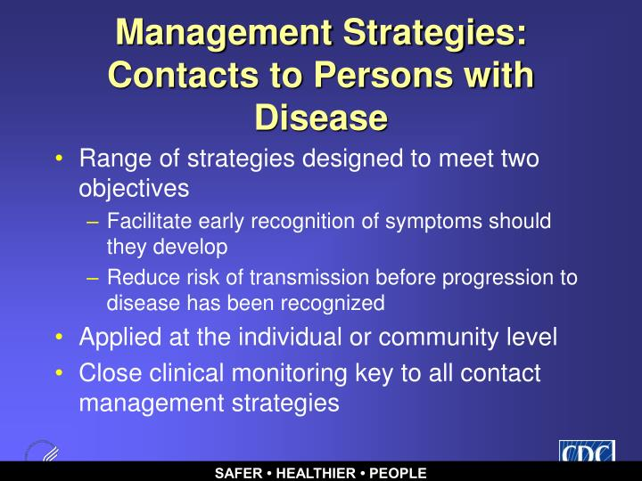 Management Strategies: Contacts to Persons with Disease