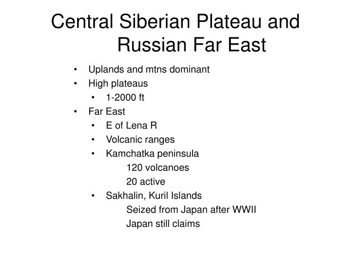 Central Siberian Plateau and Russian Far East