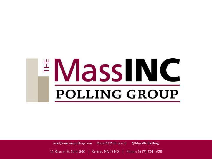 info@massincpolling.com      MassINCPolling.com      @