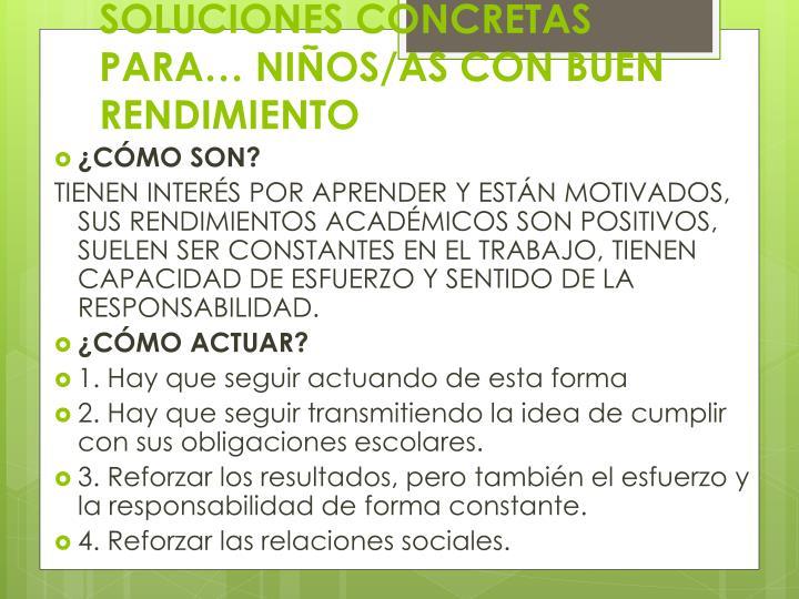 SOLUCIONES CONCRETAS PARA… NIÑOS/AS CON BUEN RENDIMIENTO