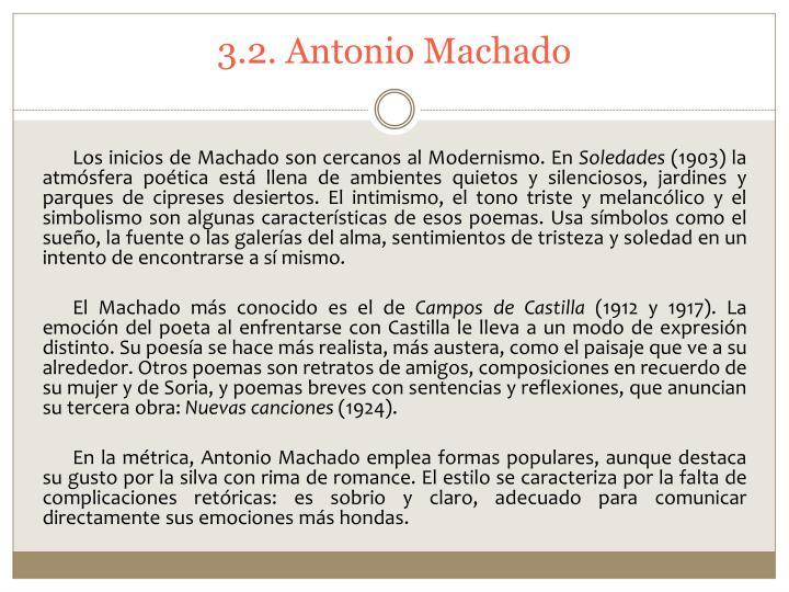 3.2. Antonio Machado