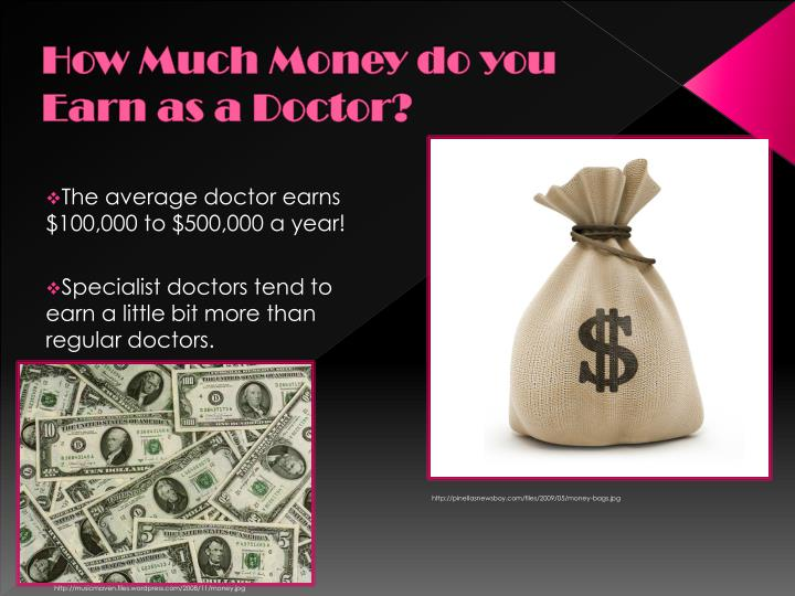 How Much Money do you Earn as a Doctor?