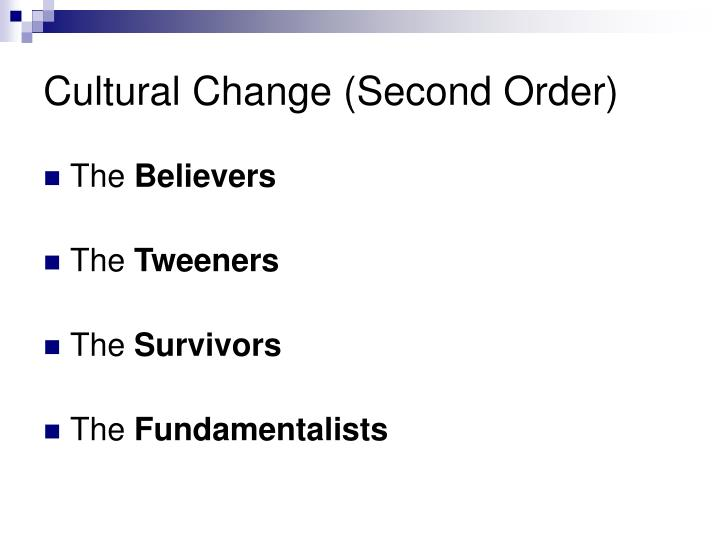Cultural Change (Second Order)