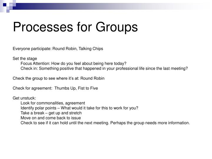 Processes for Groups