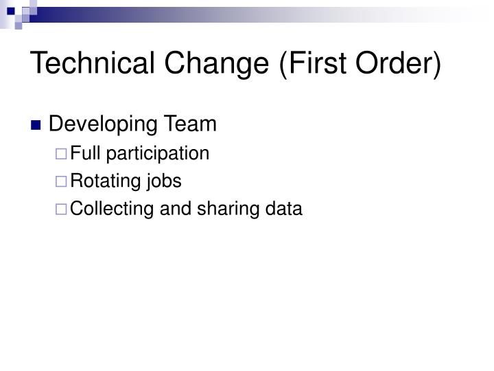 Technical Change (First Order)
