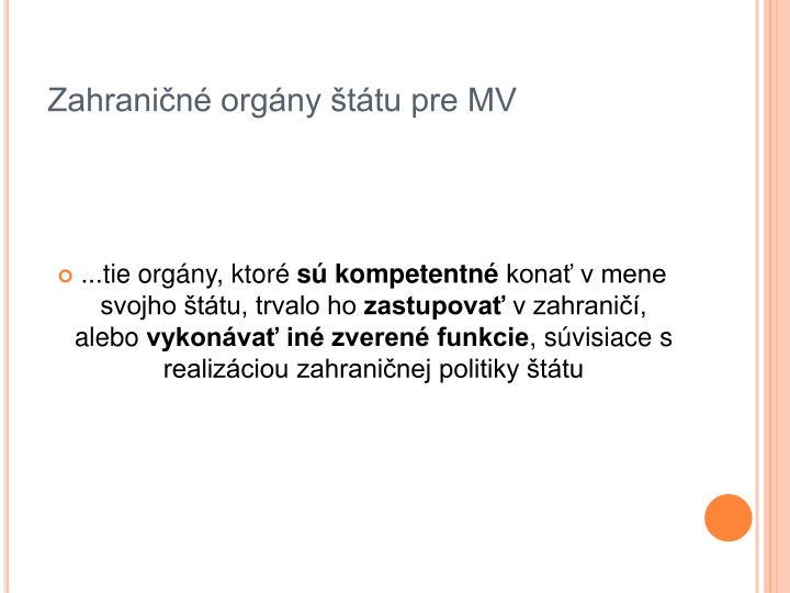 Zahraničné orgány štátu pre MV
