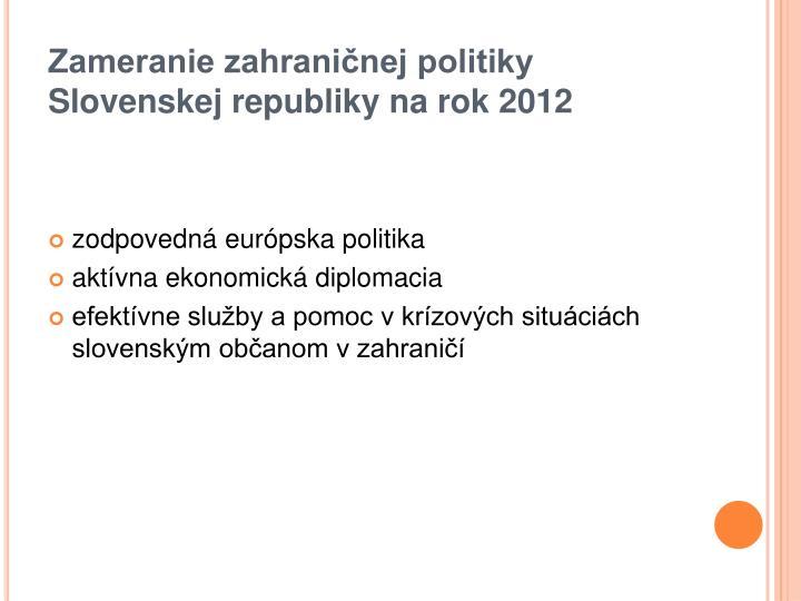 Zameranie zahraničnej politiky Slovenskej republiky na rok 2012