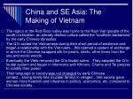 china and se asia the making of vietnam
