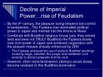 decline of imperial power rise of feudalism