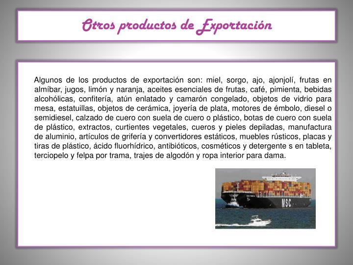 Otros productos de Exportación