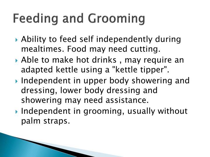 Feeding and Grooming