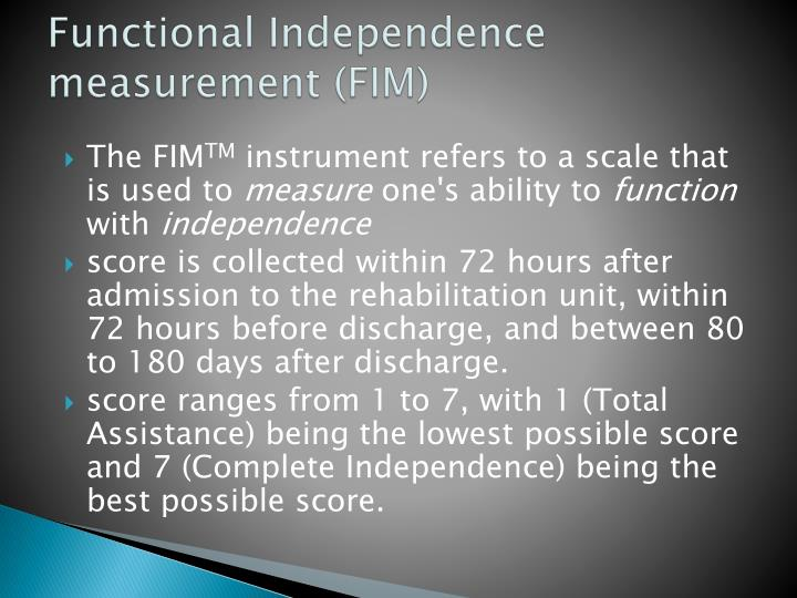 Functional Independence measurement (FIM)