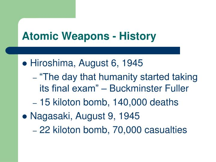 Atomic Weapons - History