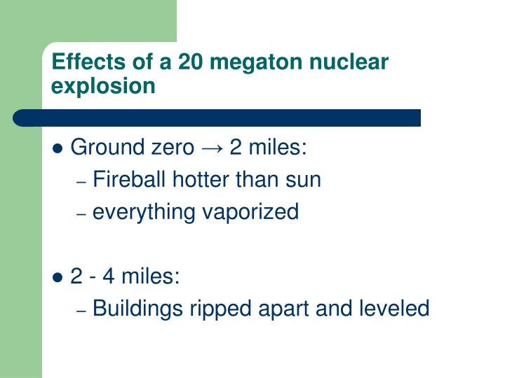 Effects of a 20 megaton nuclear explosion