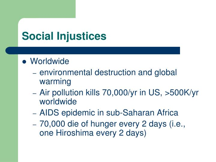 Social Injustices
