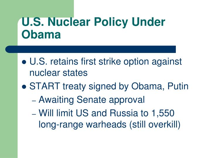 U.S. Nuclear Policy Under Obama