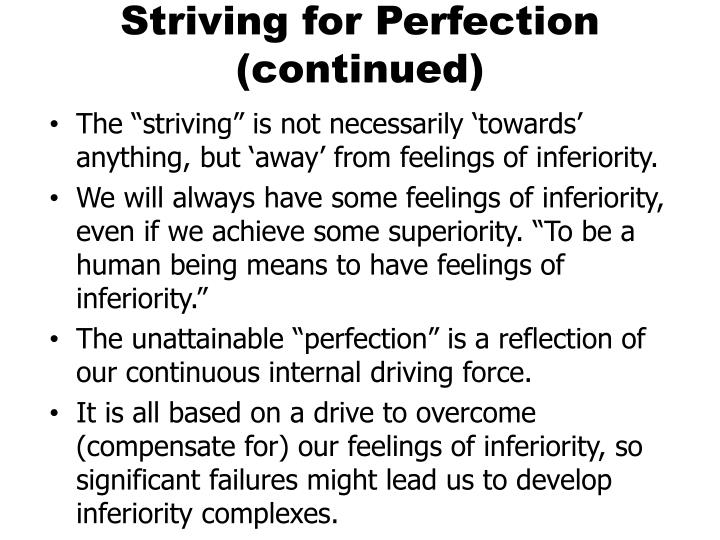 Striving for Perfection (continued)