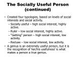 the socially useful person continued