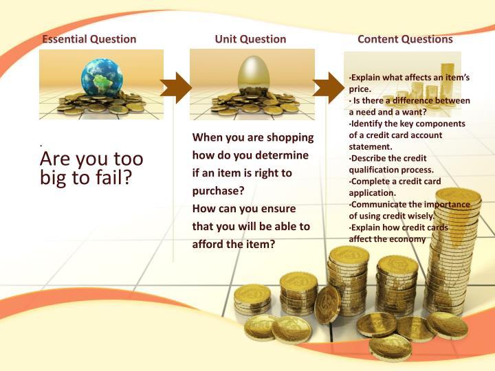 Essential Question                          Unit Question                        Content Questions