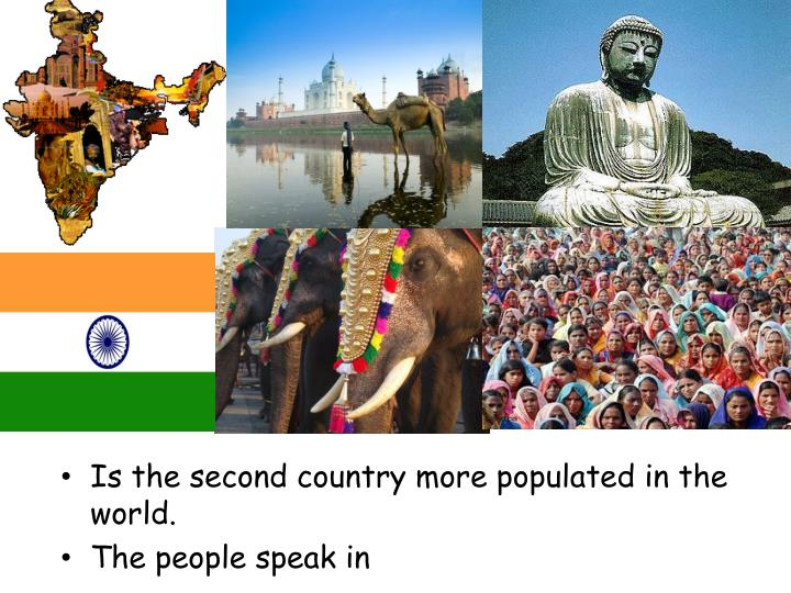 Is the second country more populated in the world.