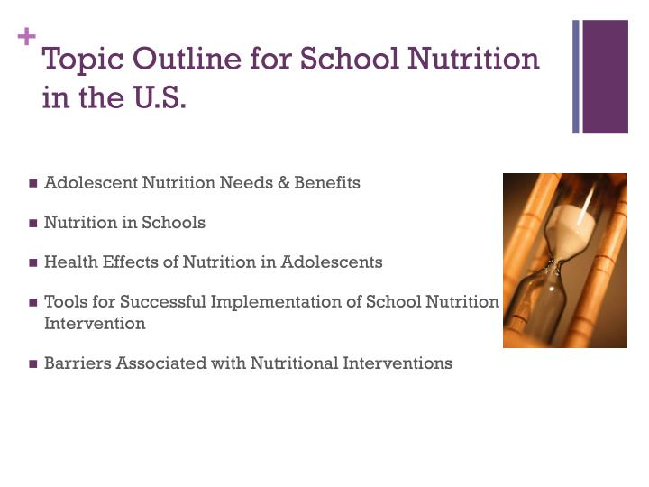 Topic Outline for School Nutrition in the U.S.