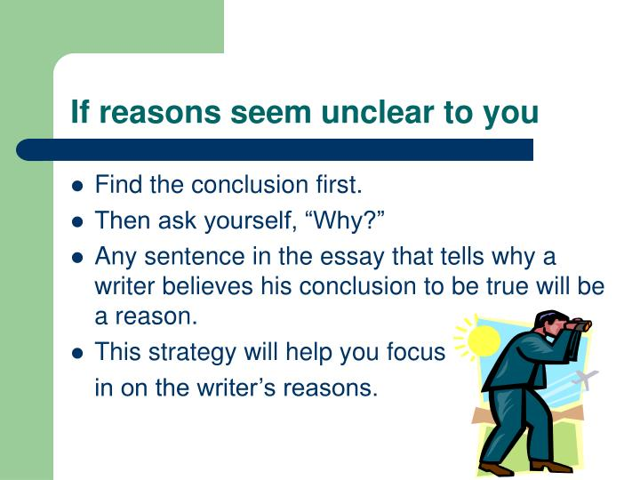 If reasons seem unclear to you