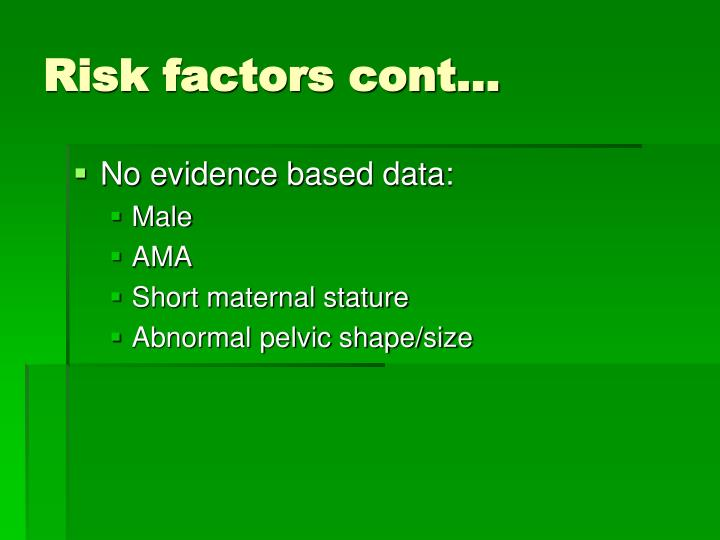 Risk factors cont…