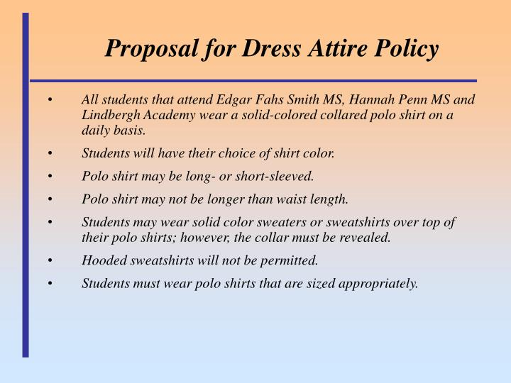 Proposal for dress attire policy