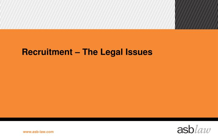 Recruitment – The Legal Issues