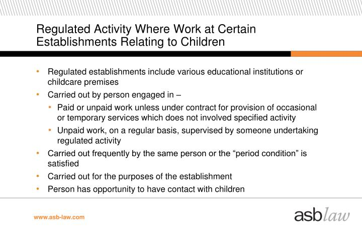Regulated Activity Where Work at Certain Establishments Relating to Children