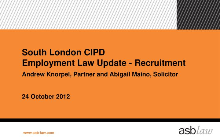 South london cipd employment law update recruitment
