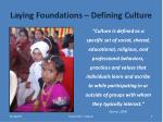 laying foundations defining culture
