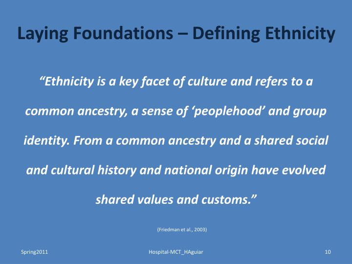 Laying Foundations – Defining Ethnicity