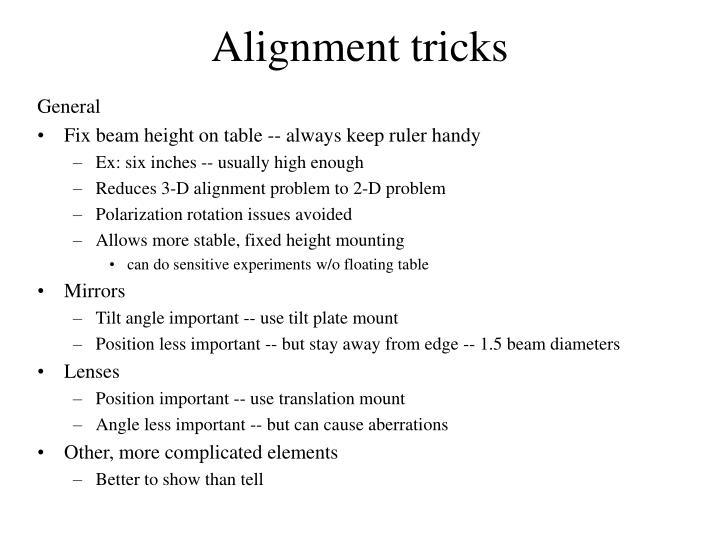 Alignment tricks